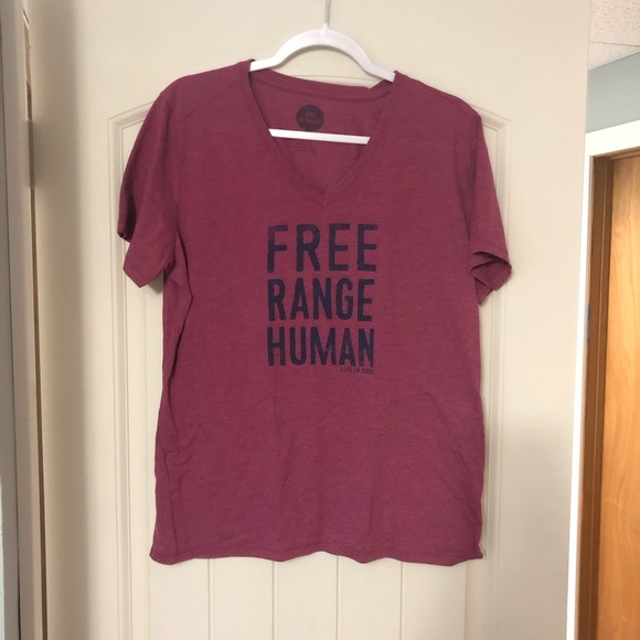 Life Is Good Tops - Free range human pink T-shirt